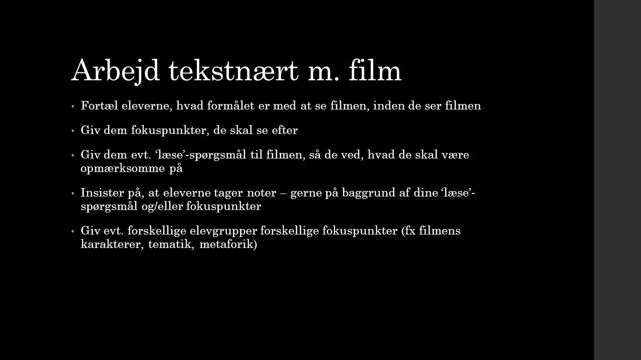 Arbejd tekstnært m. film