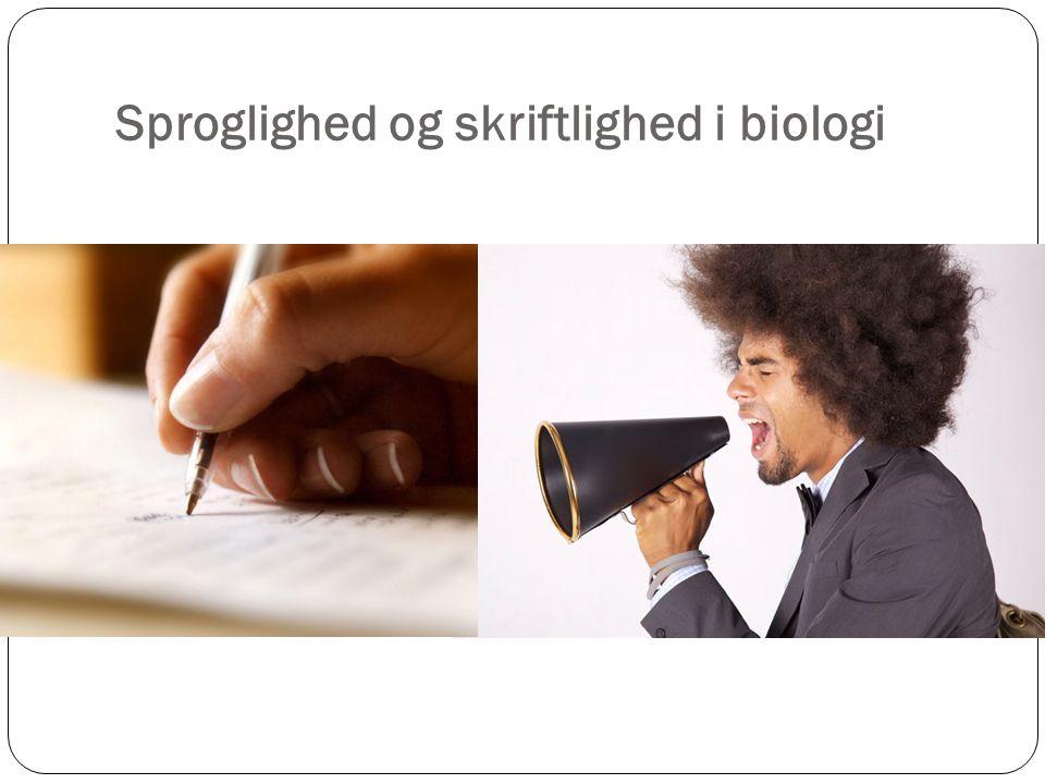 Sproglighed og skriftlighed i biologi