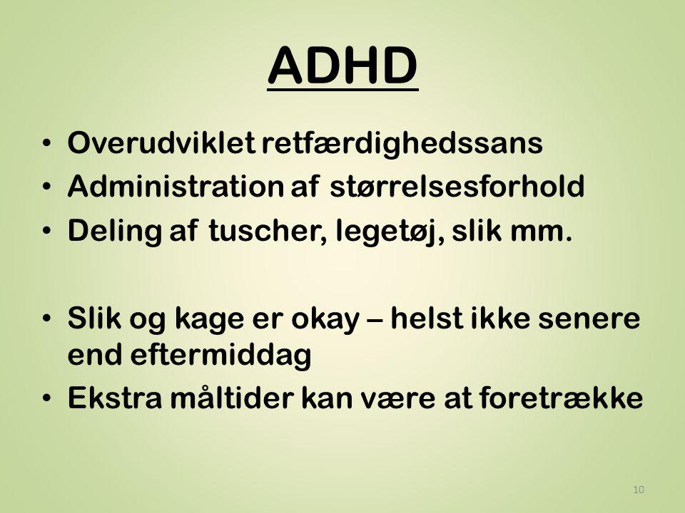 ADHD Overudviklet retfærdighedssans