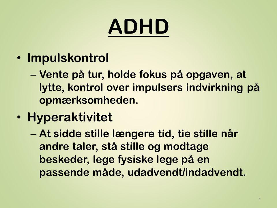ADHD Impulskontrol Hyperaktivitet