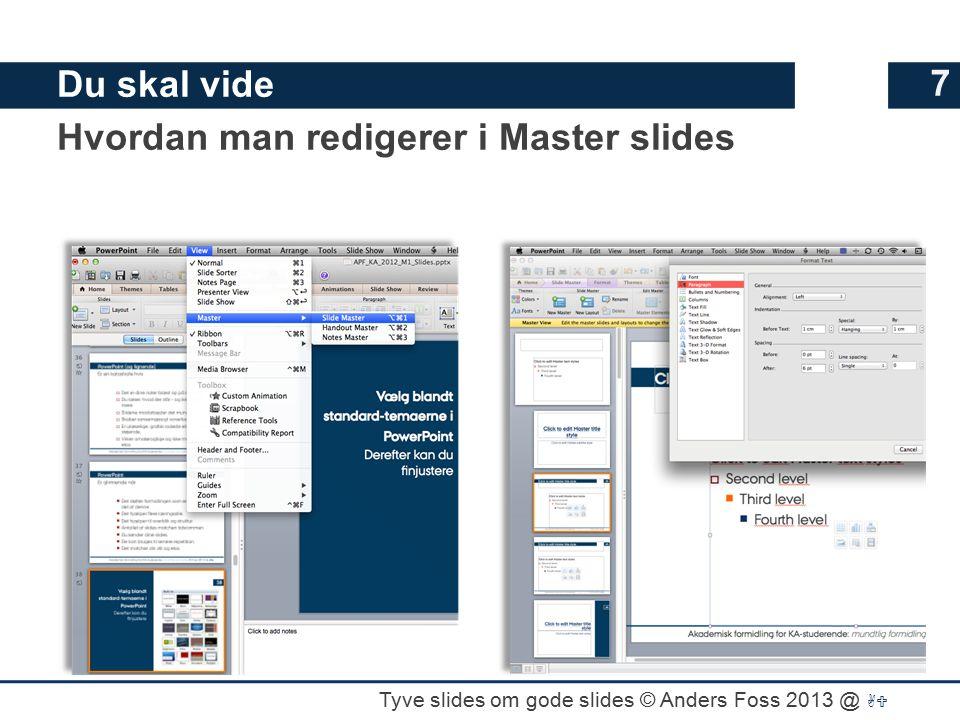 Du skal vide Hvordan man redigerer i Master slides