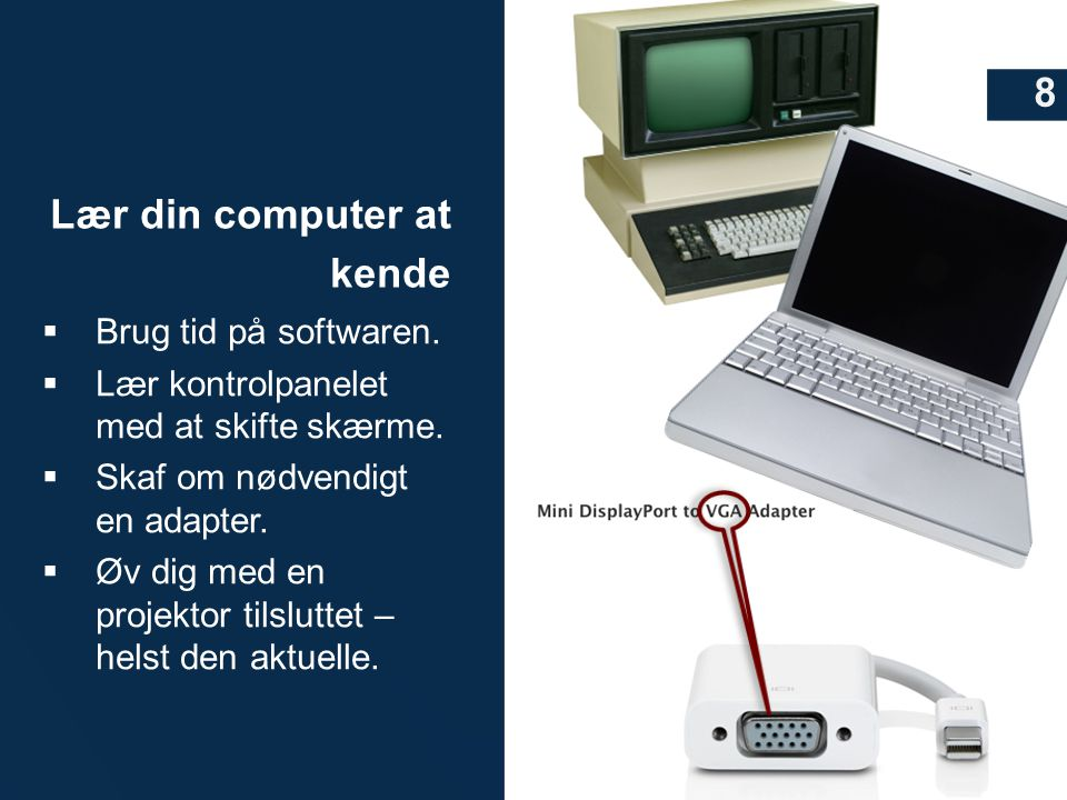 Lær din computer at kende