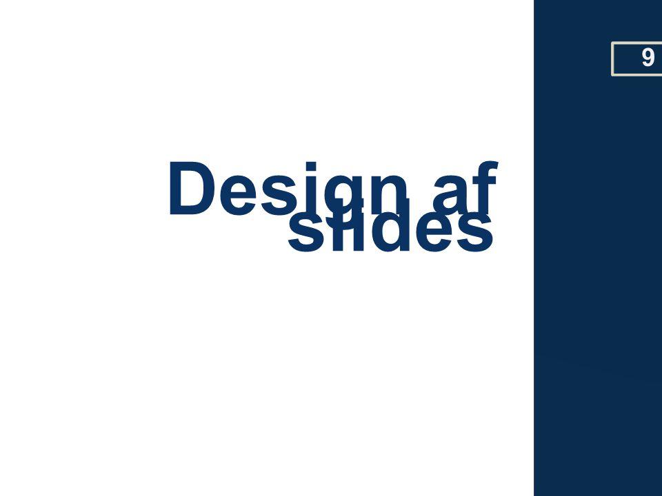 Design af slides