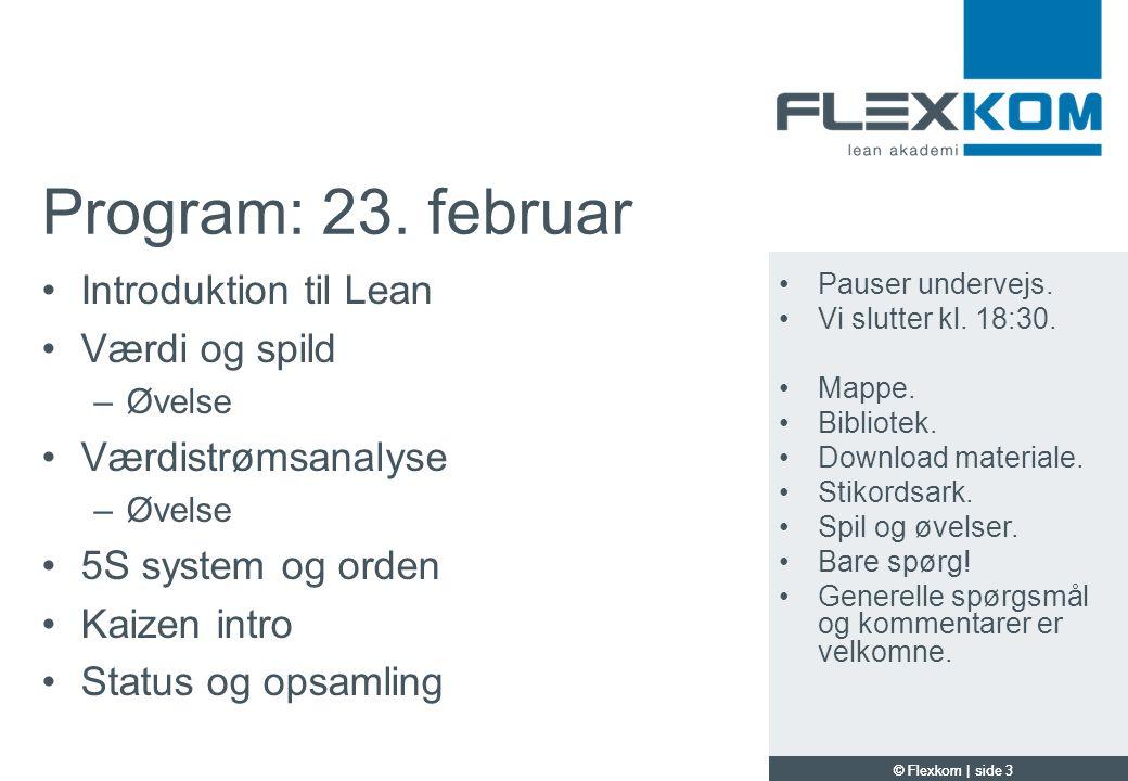 Program: 23. februar Introduktion til Lean Værdi og spild