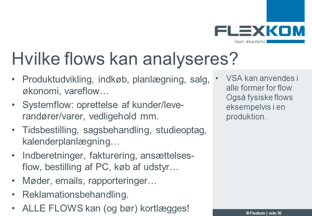 Hvilke flows kan analyseres