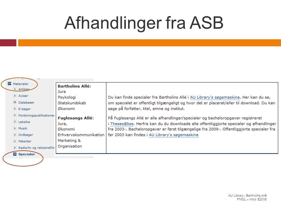Afhandlinger fra ASB AU Library - Bartholins Allé FMOL – intro E2015