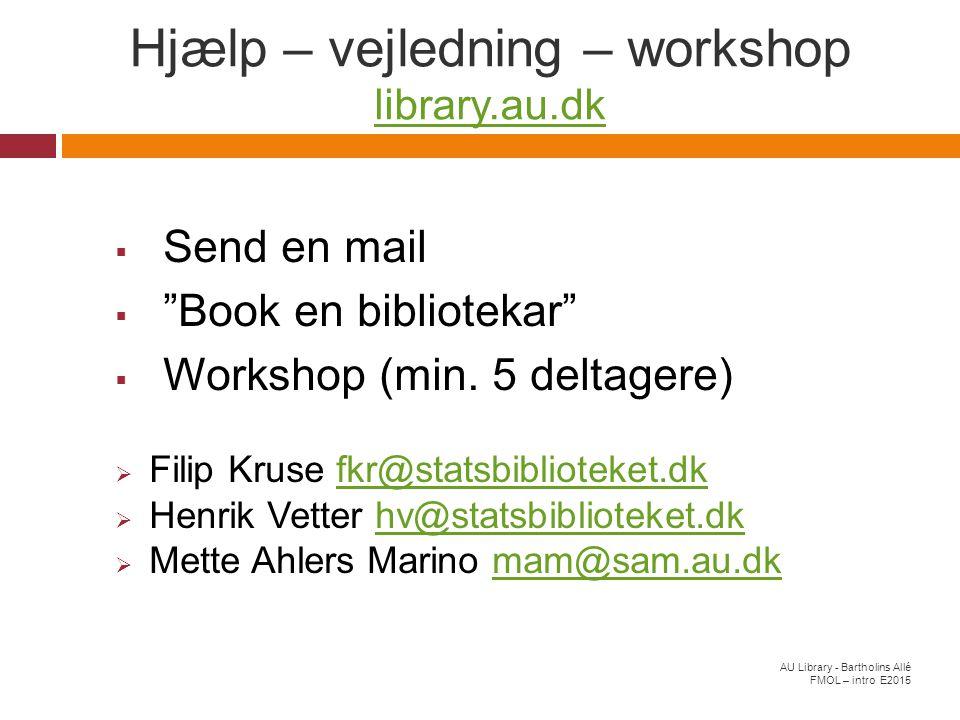 Hjælp – vejledning – workshop library.au.dk
