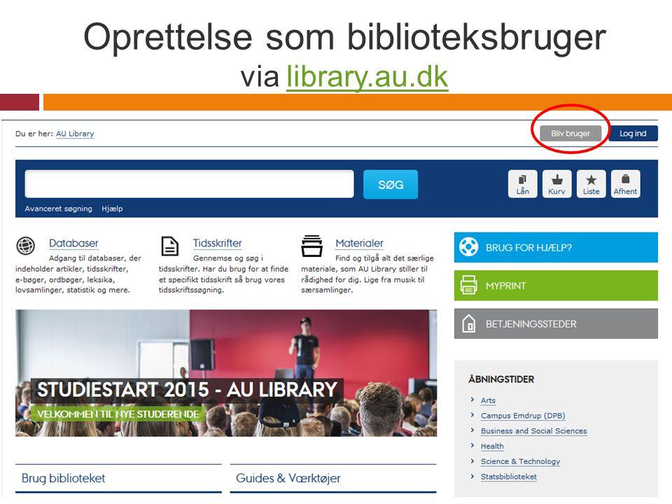 Oprettelse som biblioteksbruger via library.au.dk
