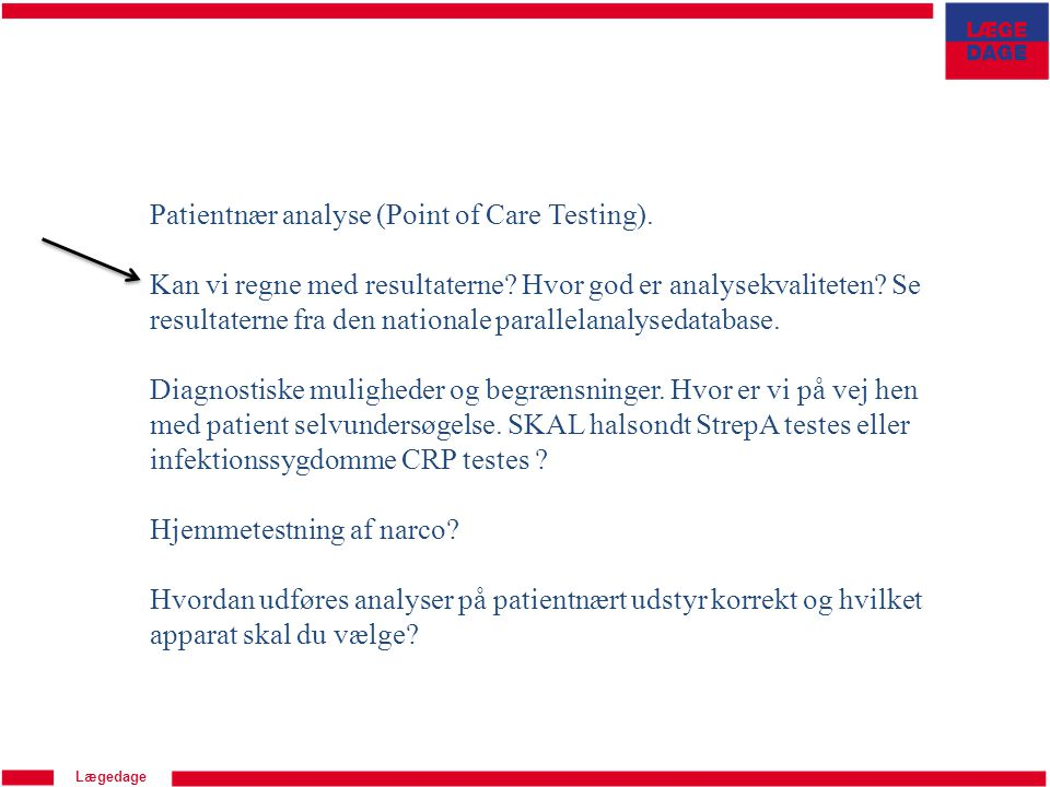 Patientnær analyse (Point of Care Testing).