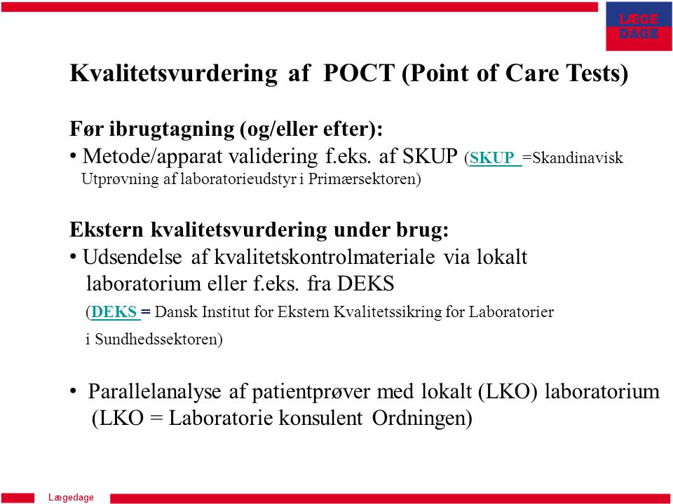 Kvalitetsvurdering af POCT (Point of Care Tests)