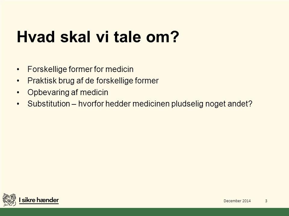 Hvad skal vi tale om Forskellige former for medicin