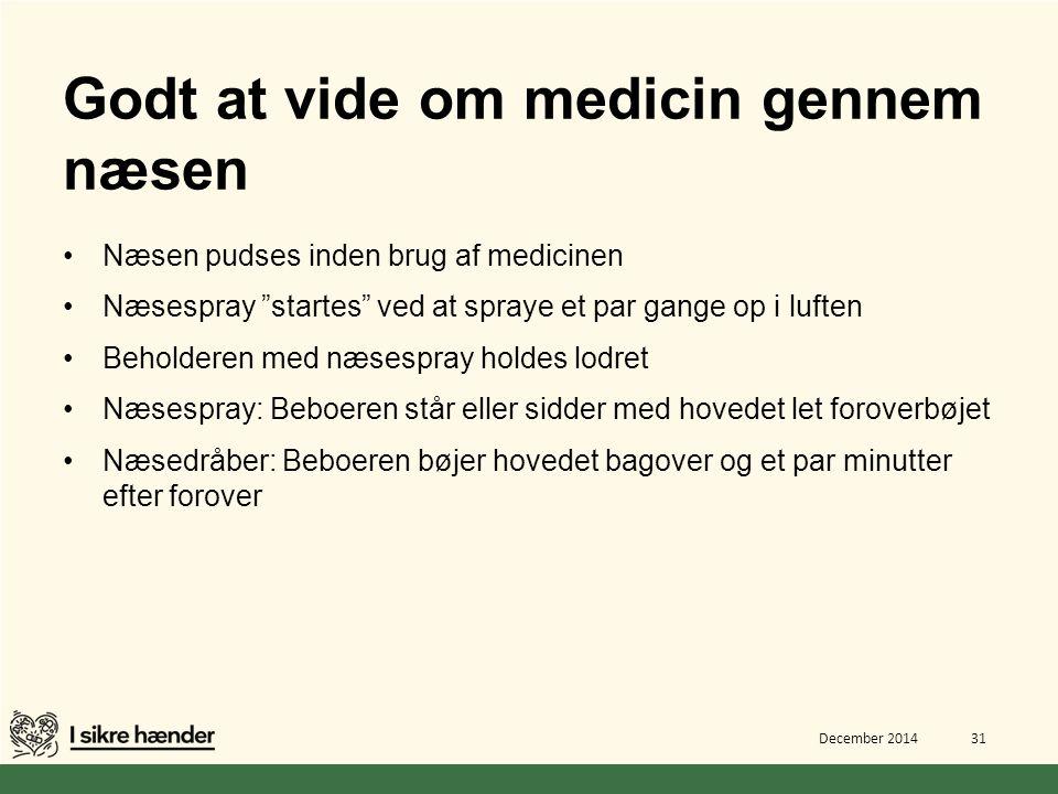 Godt at vide om medicin gennem næsen