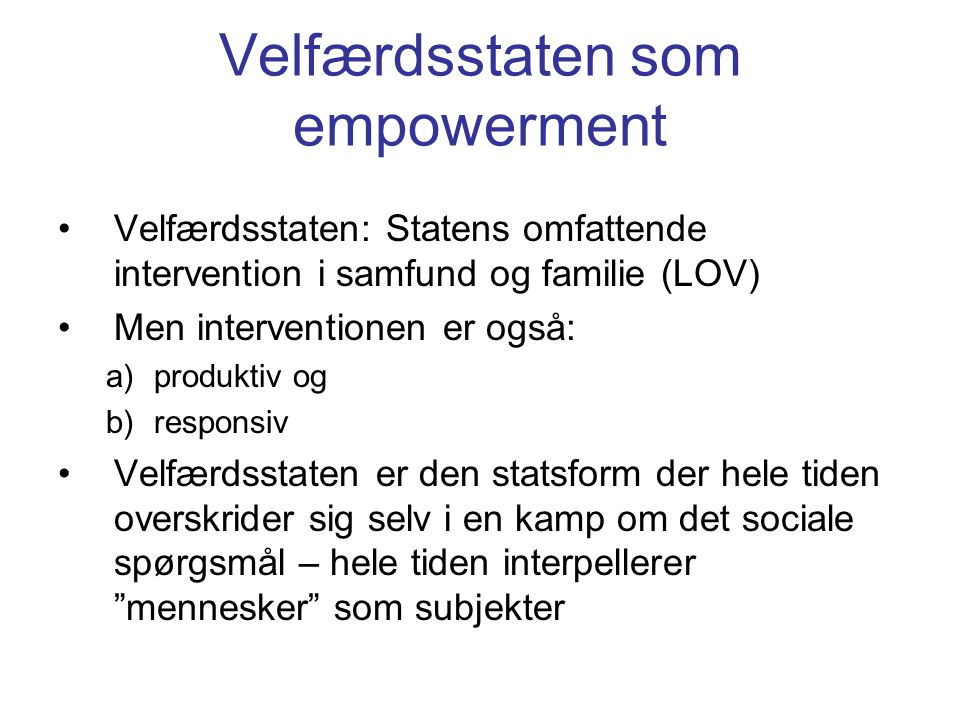 Velfærdsstaten som empowerment