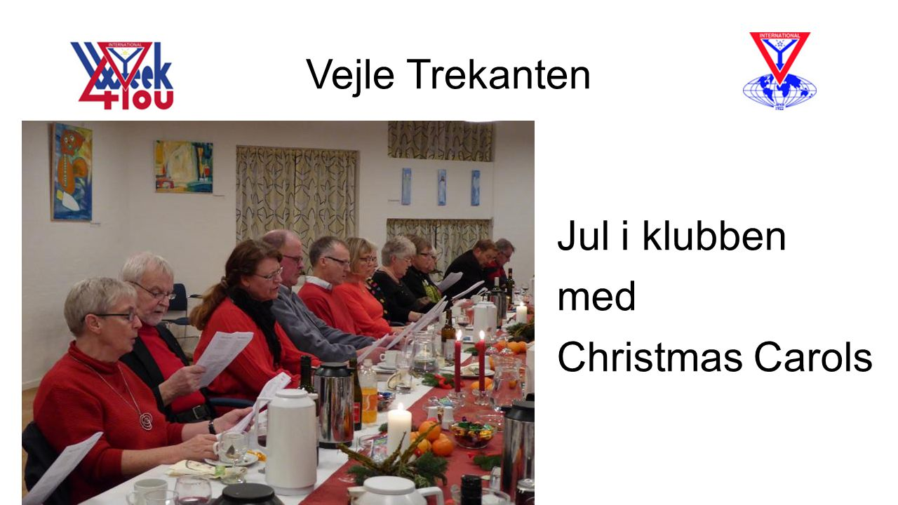 Vejle Trekanten Jul i klubben med Christmas Carols