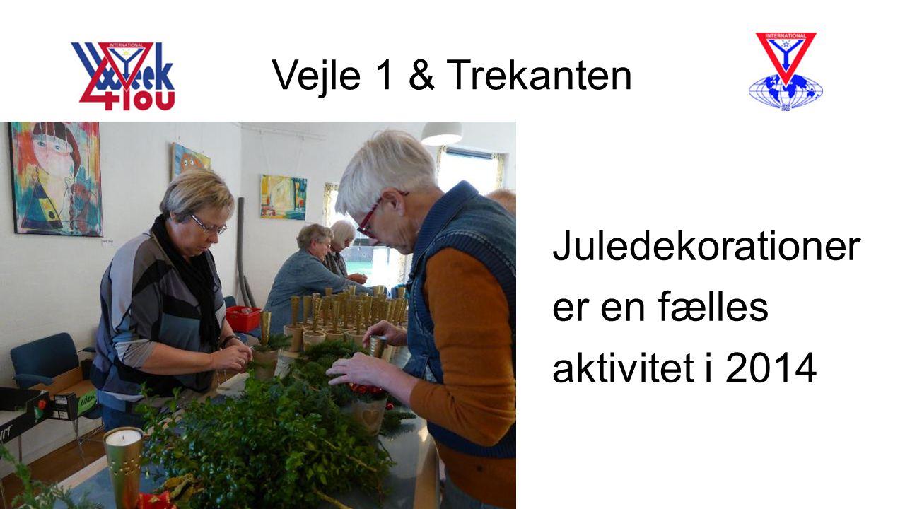 Vejle 1 & Trekanten Juledekorationer er en fælles aktivitet i 2014