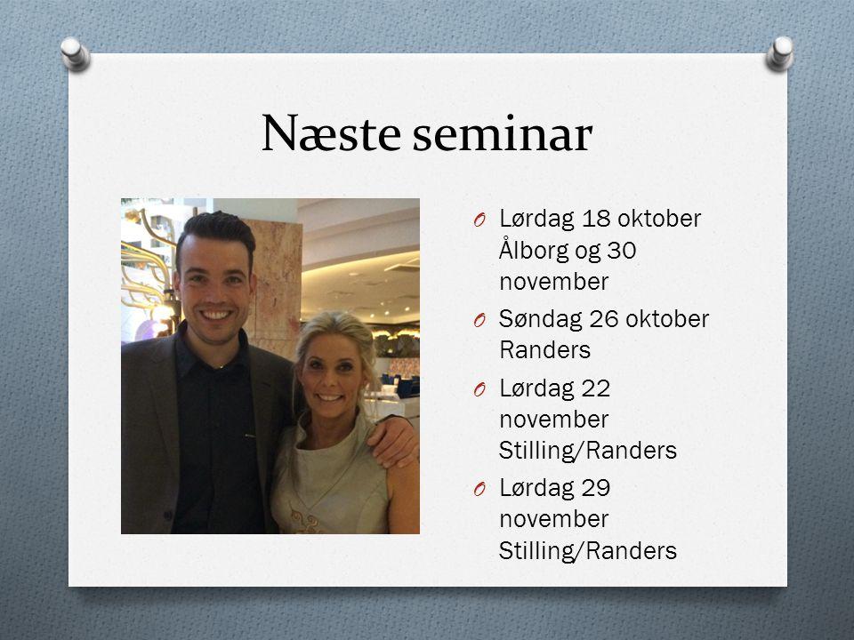 Næste seminar Lørdag 18 oktober Ålborg og 30 november