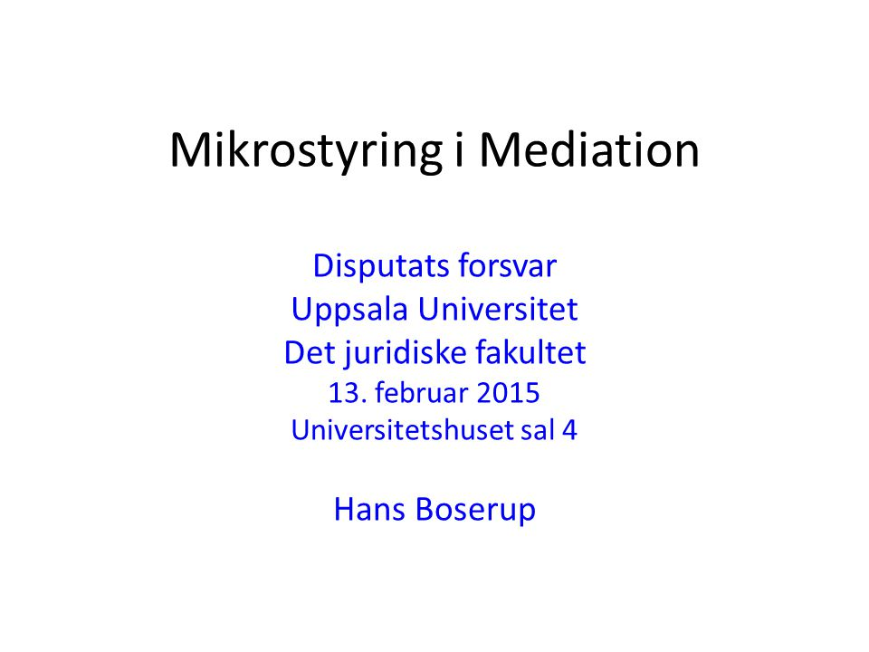 Mikrostyring i Mediation