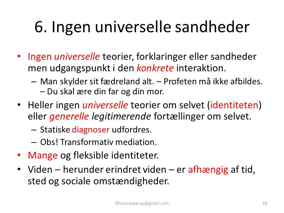 6. Ingen universelle sandheder