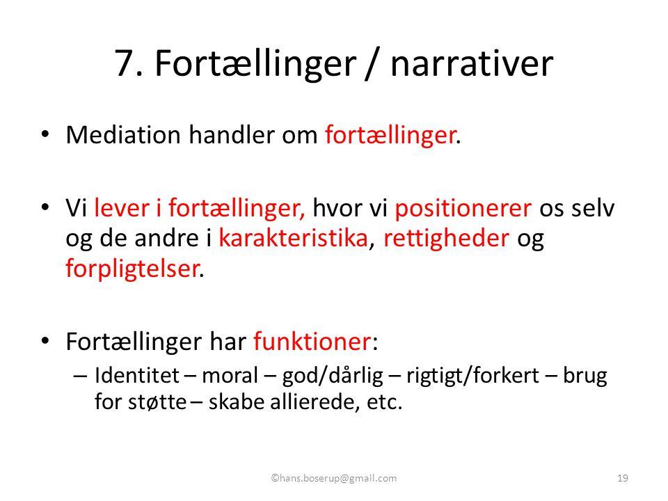 7. Fortællinger / narrativer