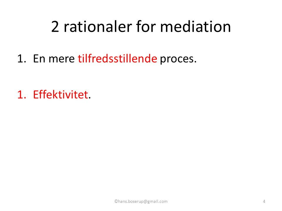 2 rationaler for mediation