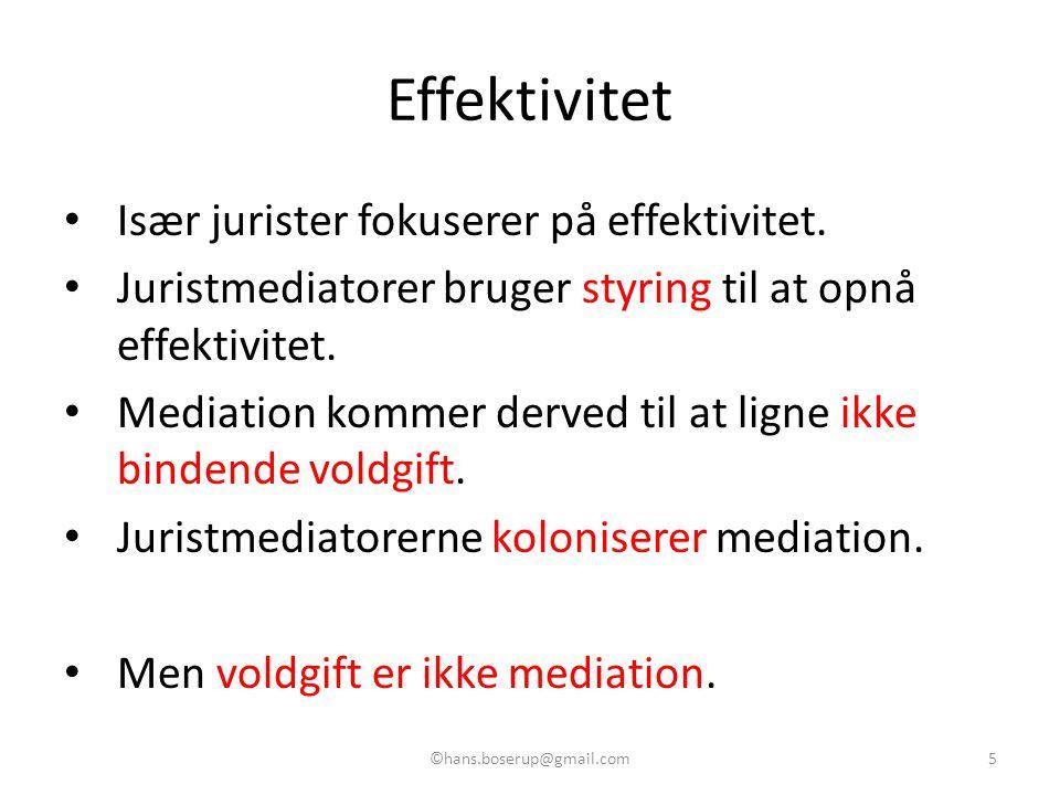 Effektivitet Især jurister fokuserer på effektivitet.