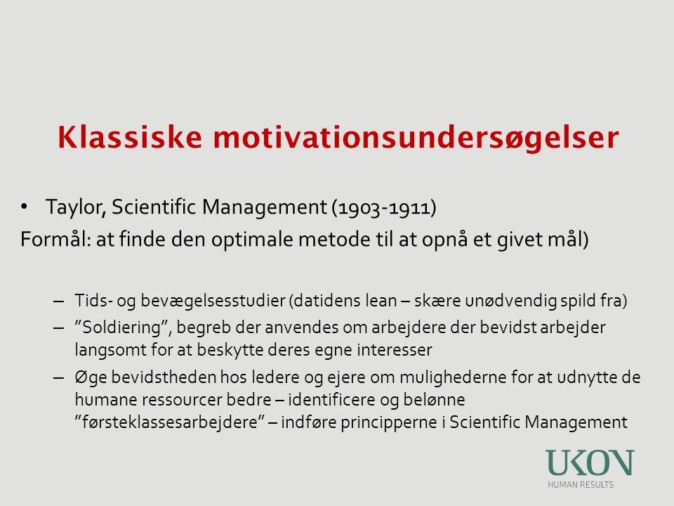 Klassiske motivationsundersøgelser