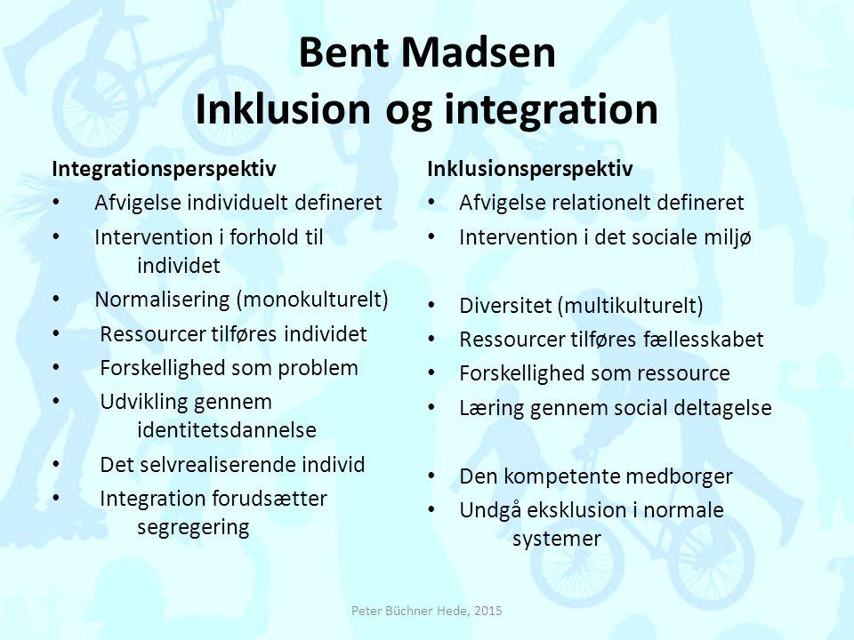 Bent Madsen Inklusion og integration