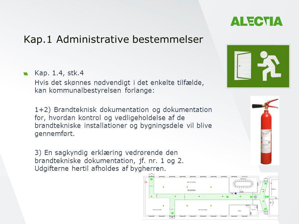 Kap.1 Administrative bestemmelser