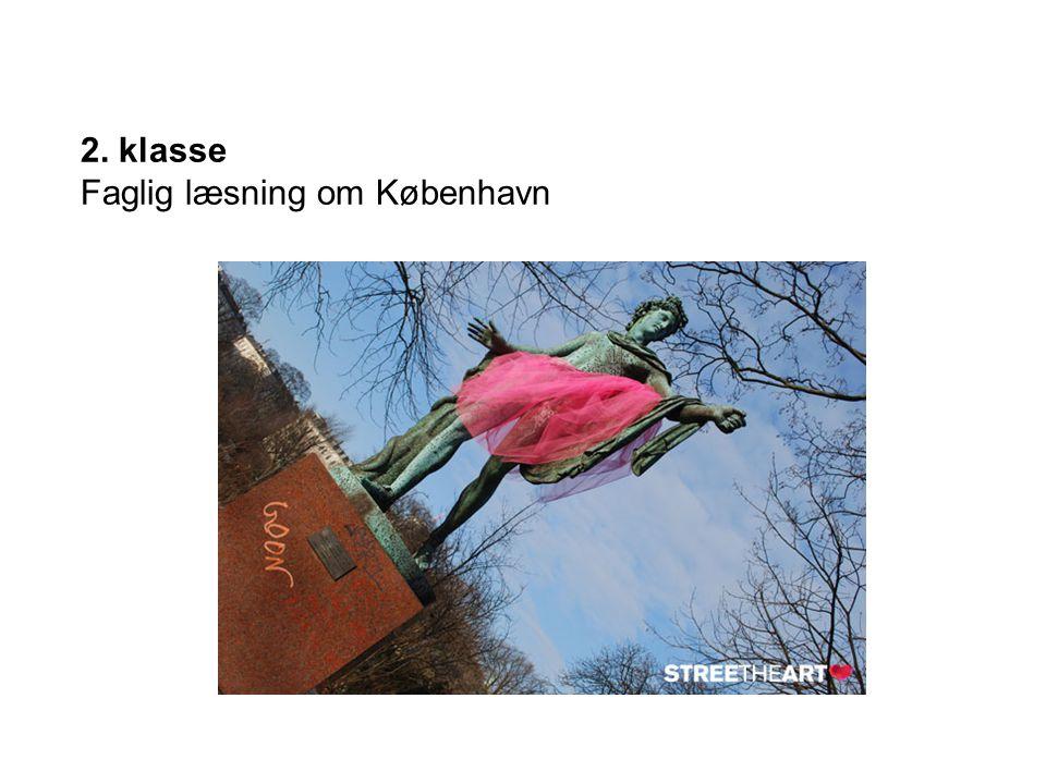 2. klasse Faglig læsning om København