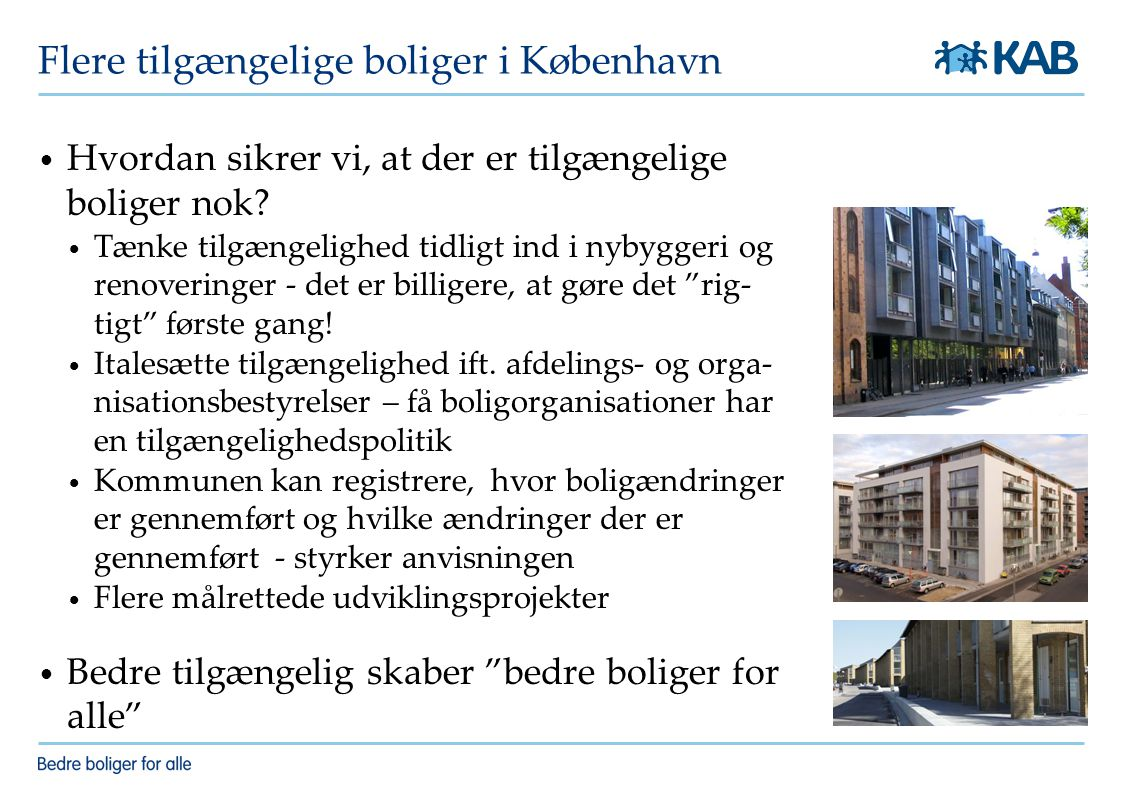 Flere tilgængelige boliger i København