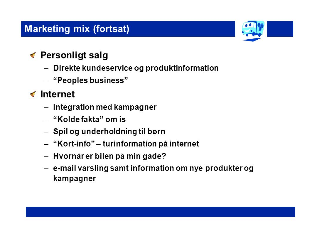 Marketing mix (fortsat)