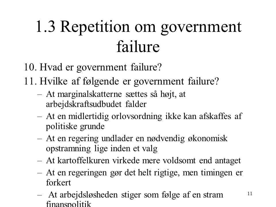 1.3 Repetition om government failure