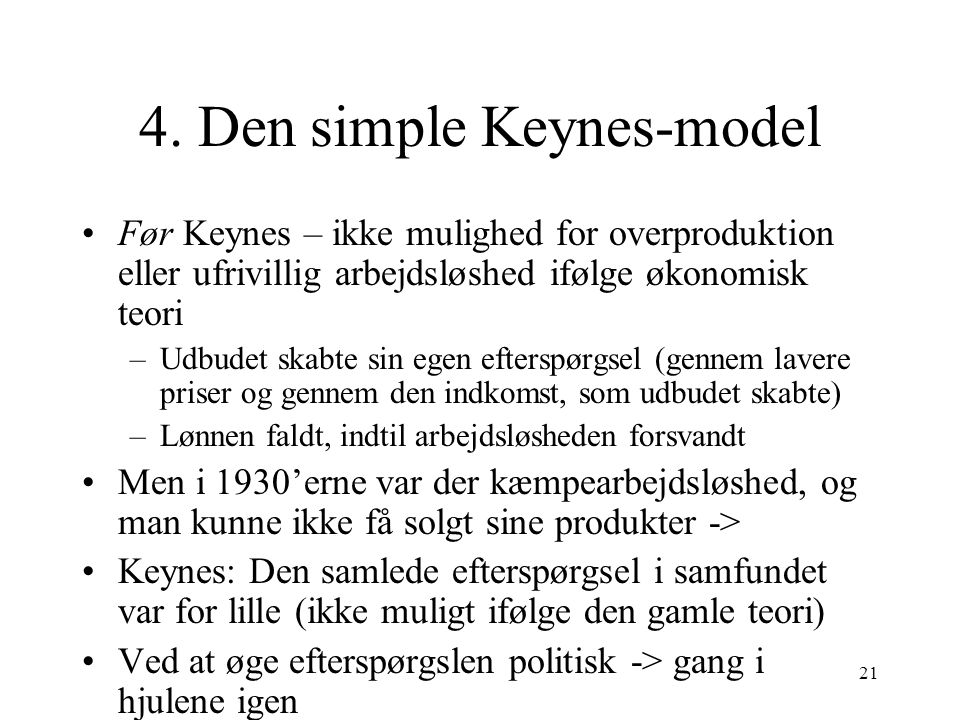 4. Den simple Keynes-model