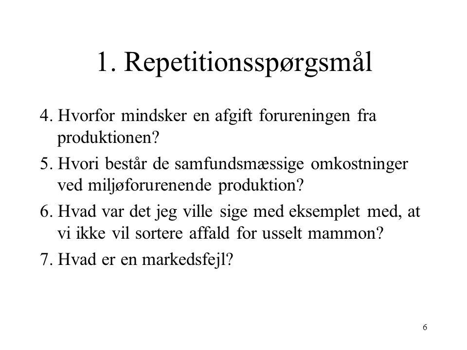 1. Repetitionsspørgsmål