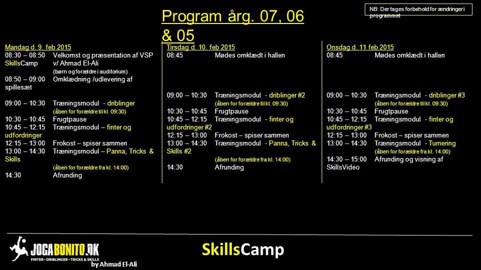 SkillsCamp Program årg. 07, 06 & 05 Mandag d. 9. feb 2015