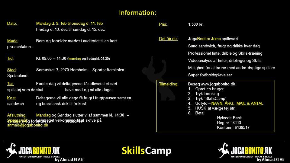 SkillsCamp Information: Dato: Mandag d. 9. feb til onsdag d. 11. feb