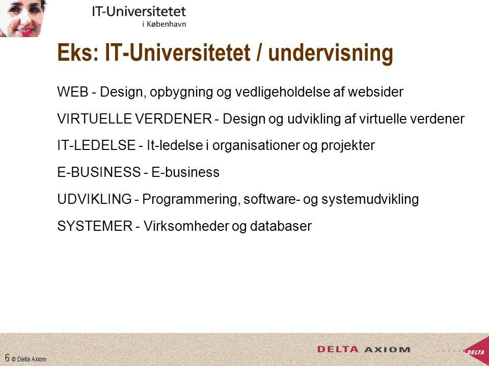 Eks: IT-Universitetet / undervisning
