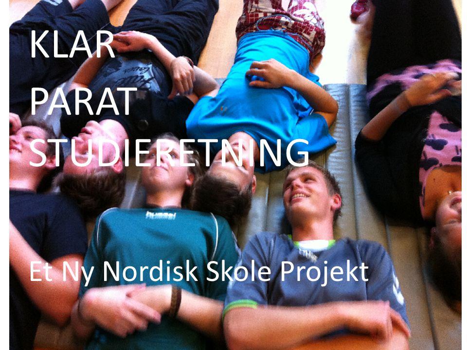 KLAR PARAT STUDIERETNING Et Ny Nordisk Skole Projekt