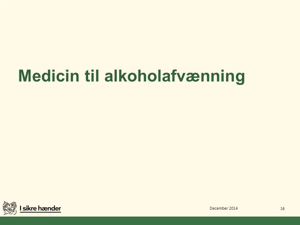 Medicin til alkoholafvænning