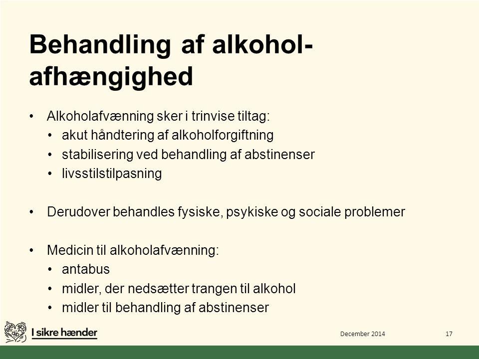 Behandling af alkohol-afhængighed
