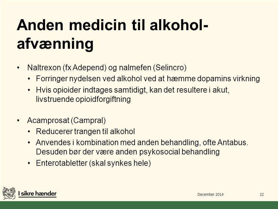 Anden medicin til alkohol-afvænning