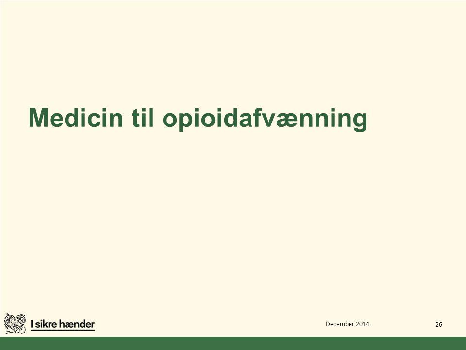 Medicin til opioidafvænning