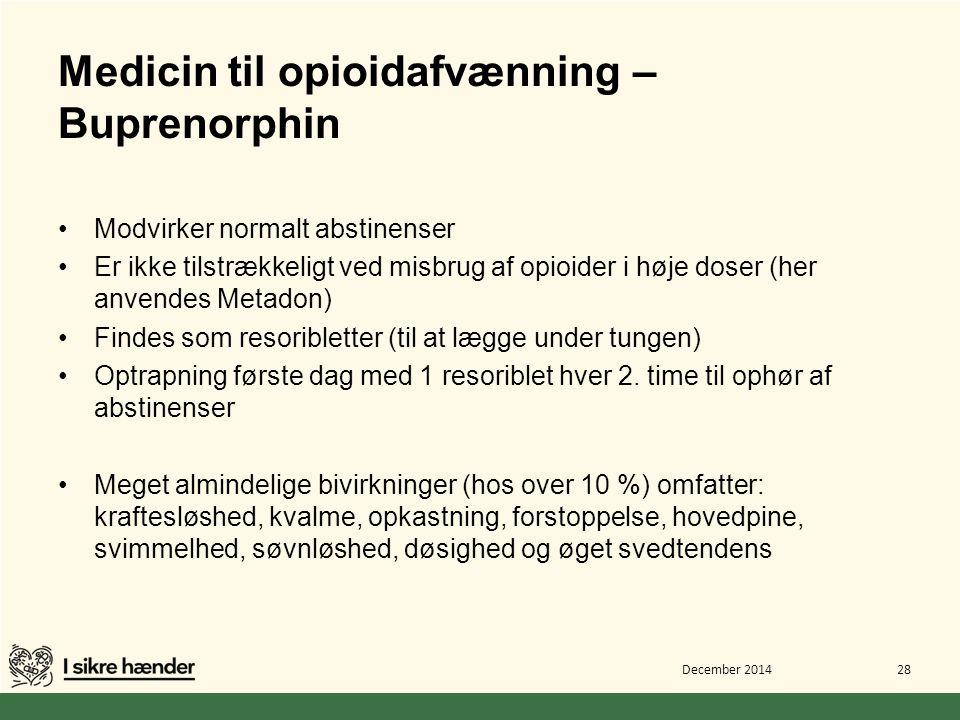Medicin til opioidafvænning – Buprenorphin