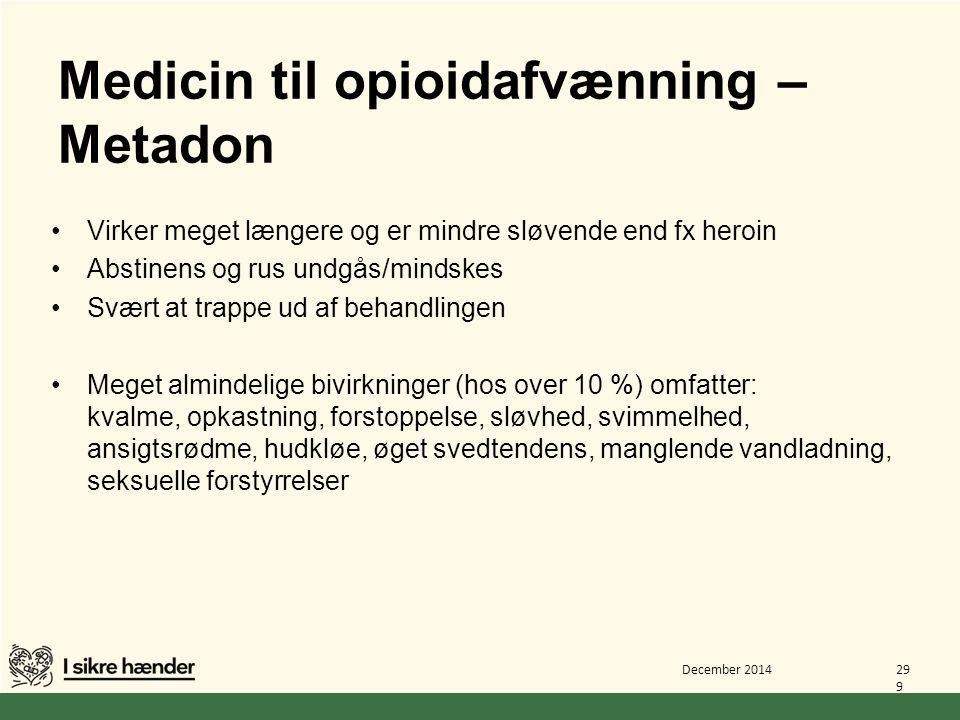 Medicin til opioidafvænning – Metadon