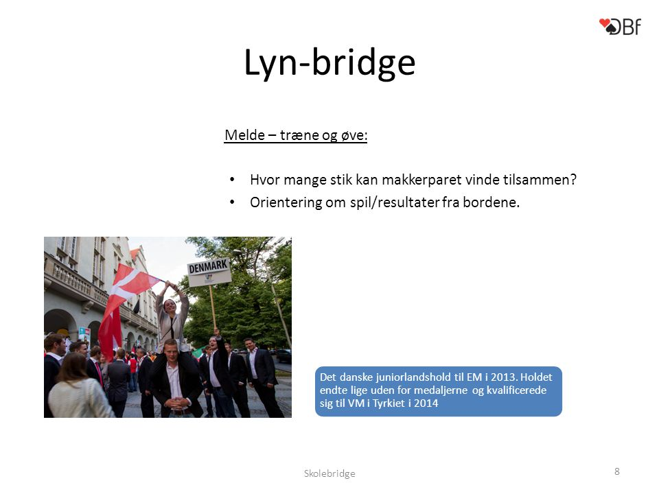 Lyn-bridge Melde – træne og øve: