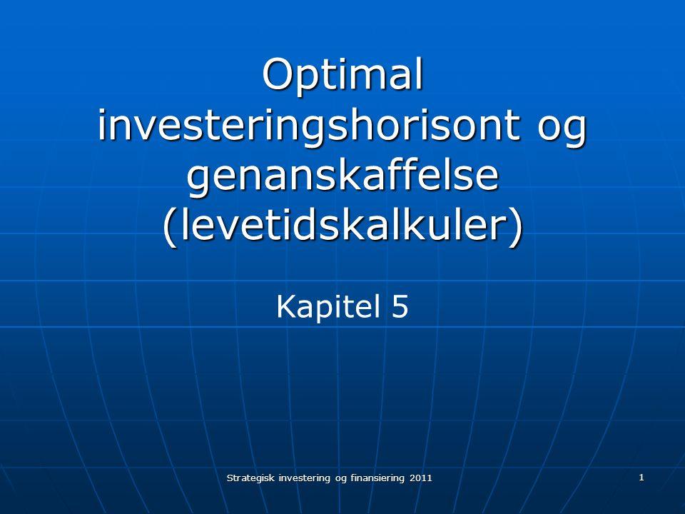 Optimal investeringshorisont og genanskaffelse