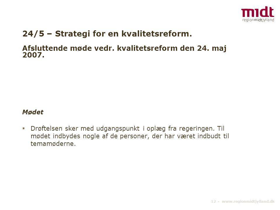 24/5 – Strategi for en kvalitetsreform. Afsluttende møde vedr