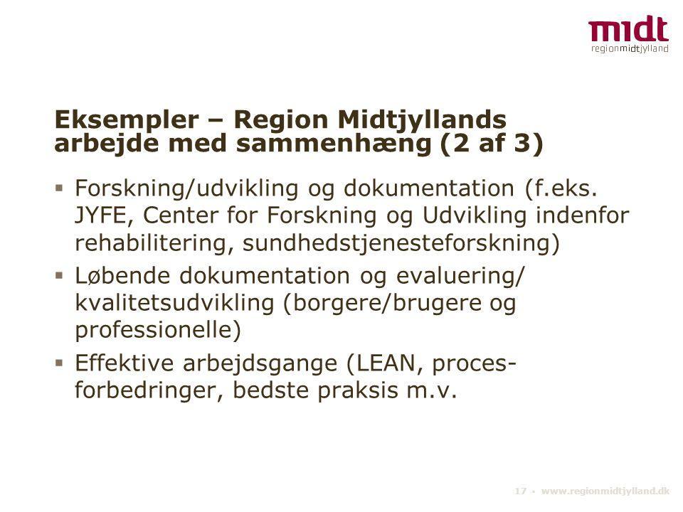 Eksempler – Region Midtjyllands arbejde med sammenhæng (2 af 3)