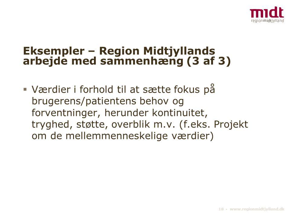 Eksempler – Region Midtjyllands arbejde med sammenhæng (3 af 3)