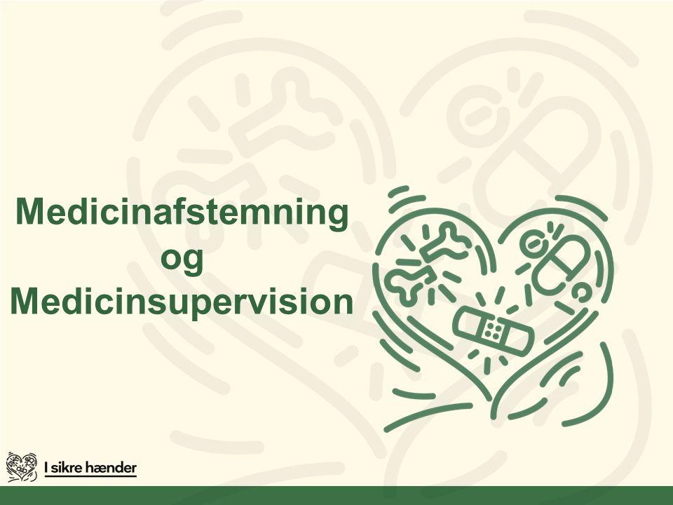 Medicinafstemning og Medicinsupervision